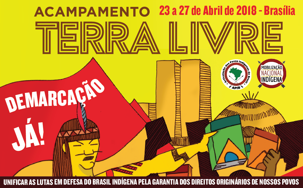 Call of Acampamento Terra Livre – ATL (Free Land Camp) 2018