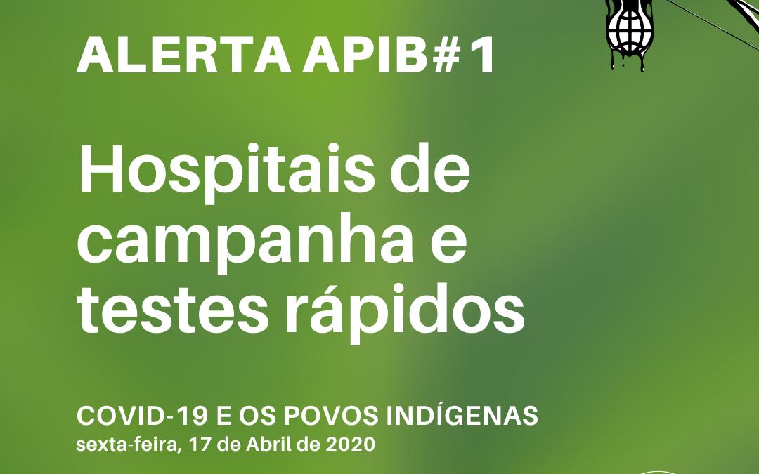 #01: Hospitais de campanha e testes rápidos
