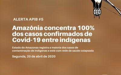 #05: Amazonia concentra 100% dos casos confirmados de covid-19 entre indígenas