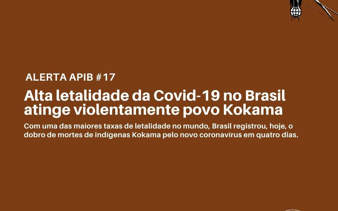 #17 Alta letalidade da Covid-19 no Brasil atinge violentamente povo Kokama