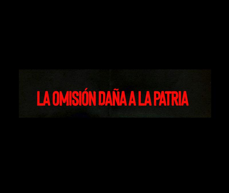 LA OMISIÓN DAÑA A LA PATRIA