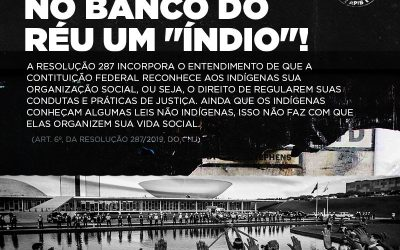 "No banco do réu um ""índio"" #3"