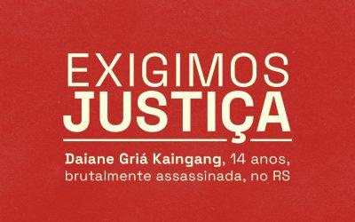 Manifesto das Mulheres Indígenas do Brasil contra a barbárie cometida à jovem Daiane Kaingang, de 14 anos.